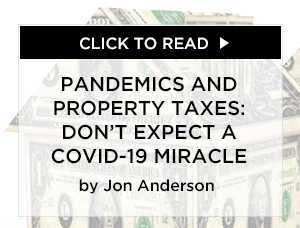 Pandemics And Property Taxes: Don't Expect A COVID-19 Miracle